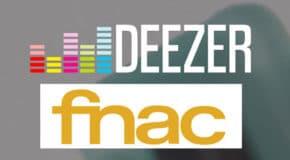 Streaming de musique : Partenariat entre la Fnac et Deezer
