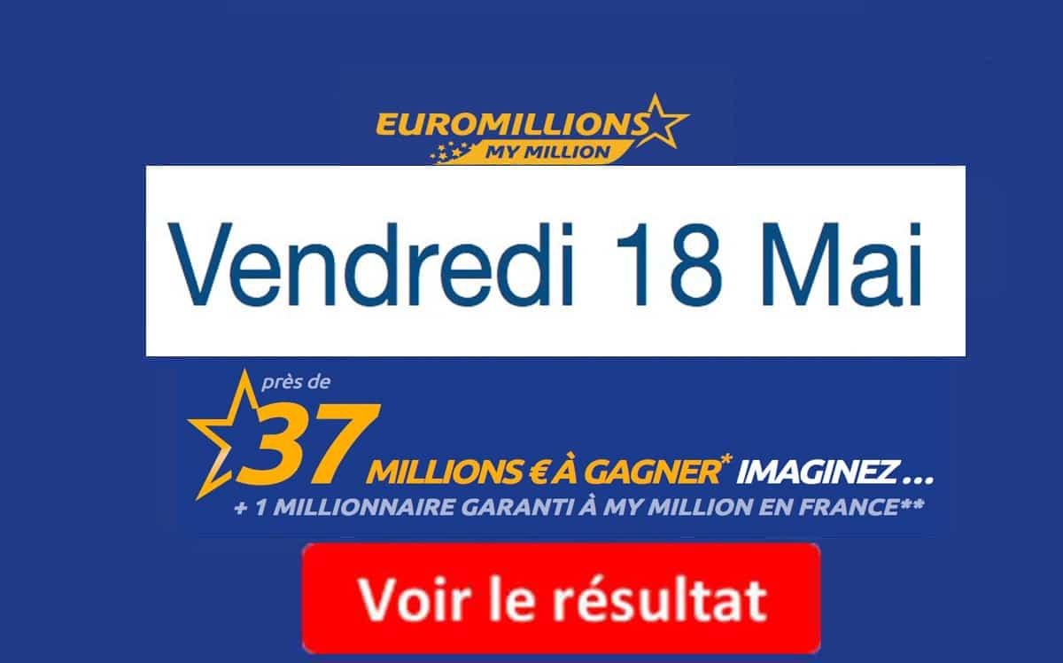 résultat fdj euromillions du vendredi 18 mai 2018