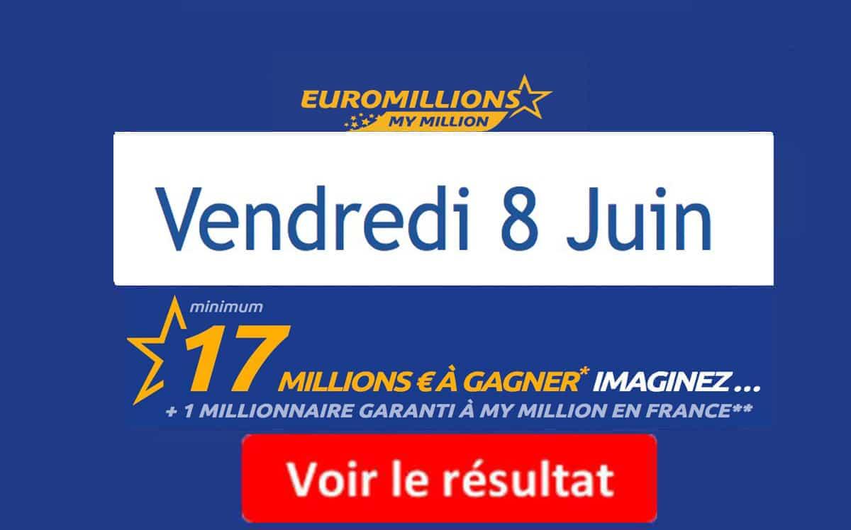 fdj résultat euromillions vendredi 8 juin 2018