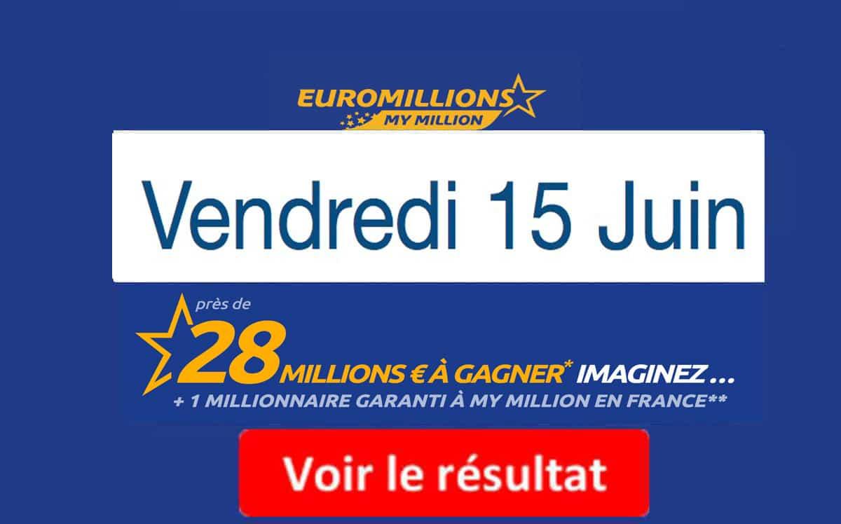 fdj résultat euromillions du vendredi 15 juin 2018