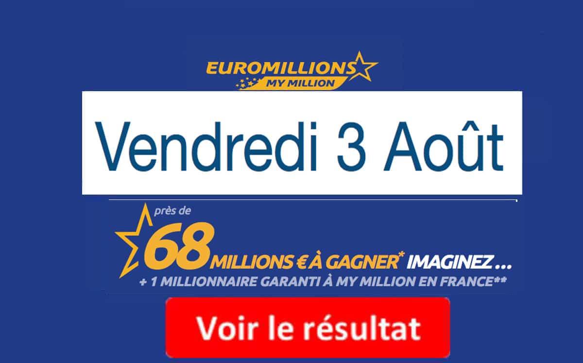 résultat euromillions du 3 Aout 2018