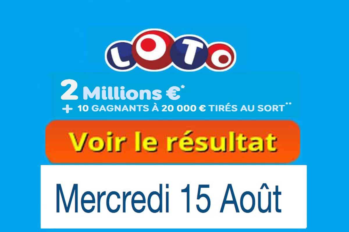 résultat loto 15 Aout 2018