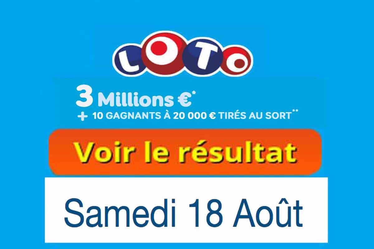 résultat loto 18 aout 2018