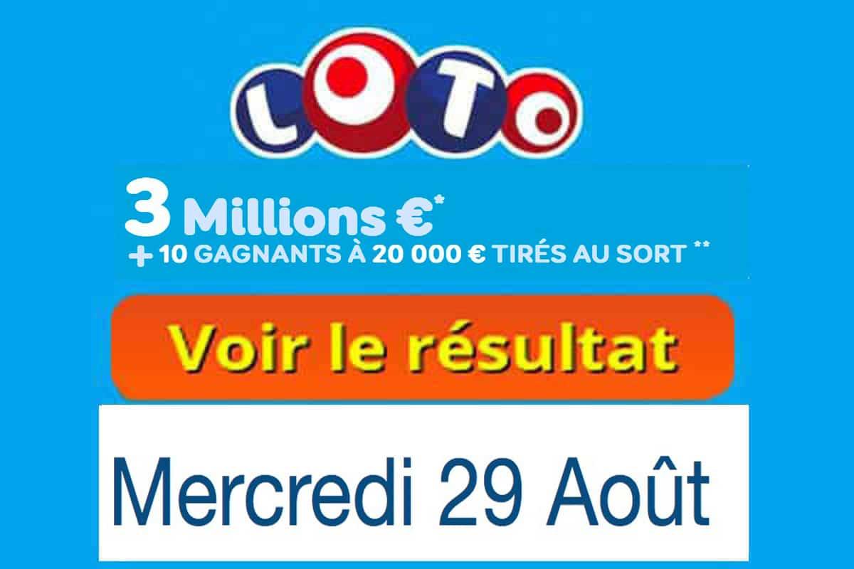 résultat loto 29 aout 2018