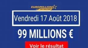 Résultat Euromillions et My Million (FDJ) du Vendredi 17 Août 2018 [En Ligne]