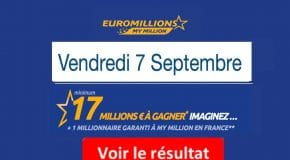 Résultat Euromillions et My million (FDJ) tirage Vendredi 7 Septembre 2018 [En Ligne]