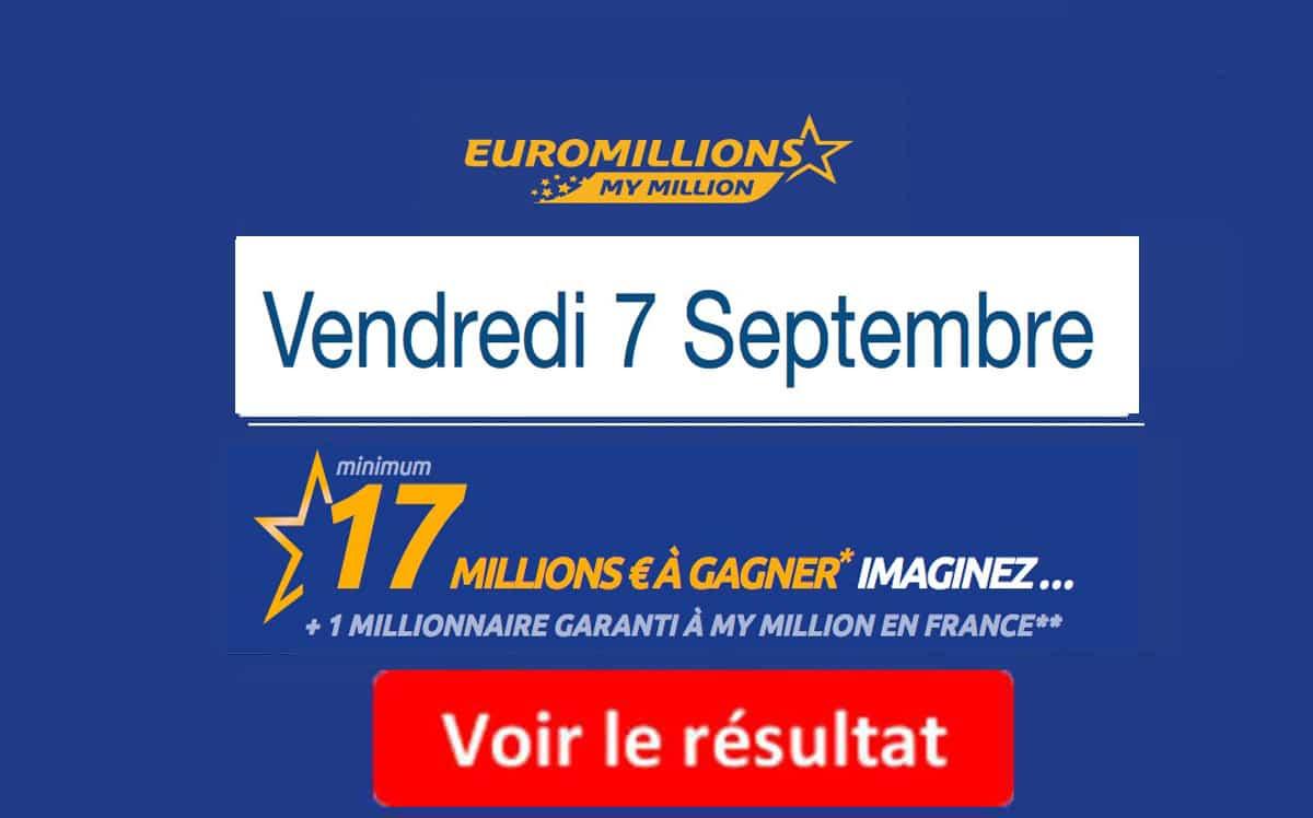 résultat euromillions vendredi 7 septembre 2018