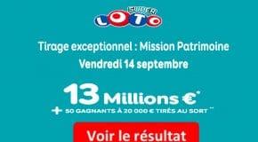 Résultat SUPER LOTO Mission Patrimoine (FDJ) tirage vendredi 14 Septembre 2018 [En Ligne]