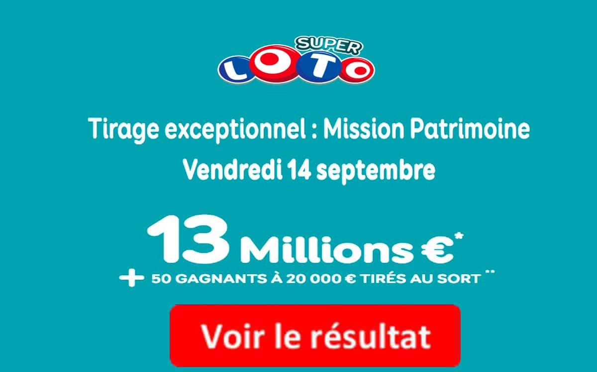 résultat super loto mission patrimpine 14 septembre 2018