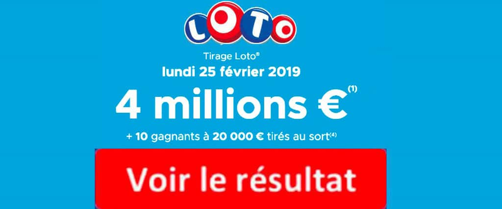 résultat loto 25 Février 2019