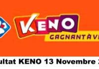 Resultat KENO 13 Novembre 2020 tirage midi et soir