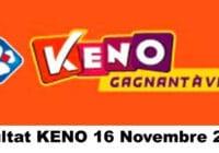 Resultat KENO 16 Novembre 2020 tirage midi et soir