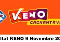 Resultat KENO 9 Novembre 2020 tirage midi et soir