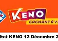 Resultat KENO 12 Décembre 2020 tirage midi et soir