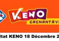 Résultat KENO 18 Décembre 2020 tirage midi et soir