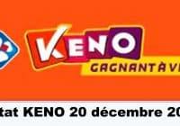 Résultat KENO 20 Décembre 2020 tirage midi et soir