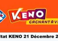 Résultat KENO 21 Décembre 2020 tirage midi et soir