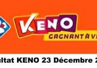 Résultat KENO 23 Décembre 2020 tirage midi et soir