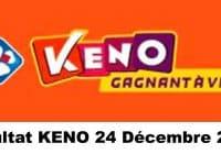 Résultat KENO 24 Décembre 2020 tirage midi et soir