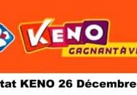 Résultat KENO 26 Décembre 2020 tirage midi et soir