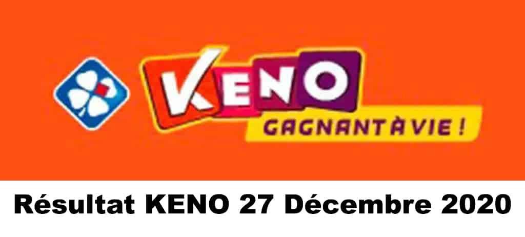 Résultat KENO 27 Décembre 2020 tirage midi et soir