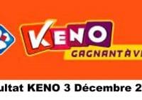 Resultat KENO 3 Décembre 2020 tirage midi et soir