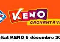 Resultat KENO 5 Décembre 2020 tirage midi et soir