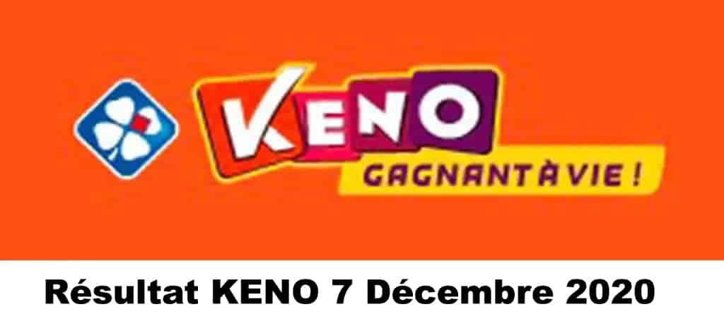 Resultat KENO 7 Décembre 2020 tirage midi et soir