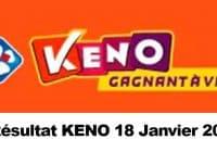Resultat KENO 18 Janvier 2021 tirage midi et soir