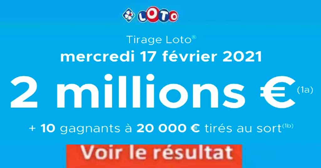 Resultat LOTO 17 Février 2021 Joker+ et codes loto gagnant