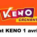 Resultat KENO 1 Avril 2021 tirage midi et soir