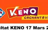 Resultat KENO 17 Mars 2021 tirage midi et soir
