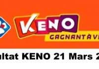 Resultat KENO 21 Mars 2021 tirage midi et soir