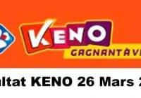 Résultat KENO 26 Mars 2021 tirage midi et soir