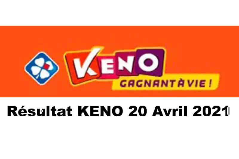 Resultat KENO 20 Avril 2021 tirage midi et soir