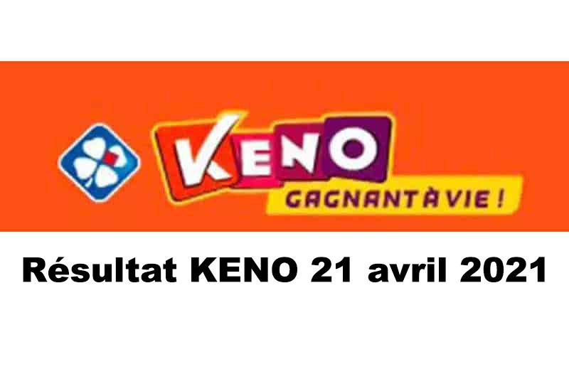 Resultat KENO 21 Avril 2021 tirage midi et soir