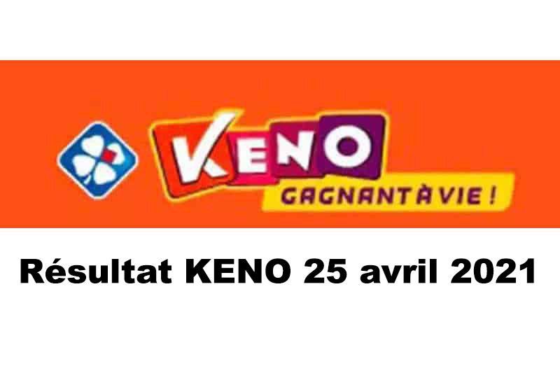 Résultat KENO 25 avril 2021 tirage FDJ midi et soir