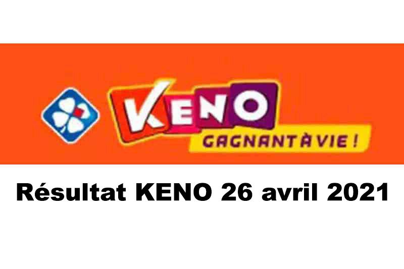 Résultat KENO 26 avril 2021 tirage FDJ midi et soir