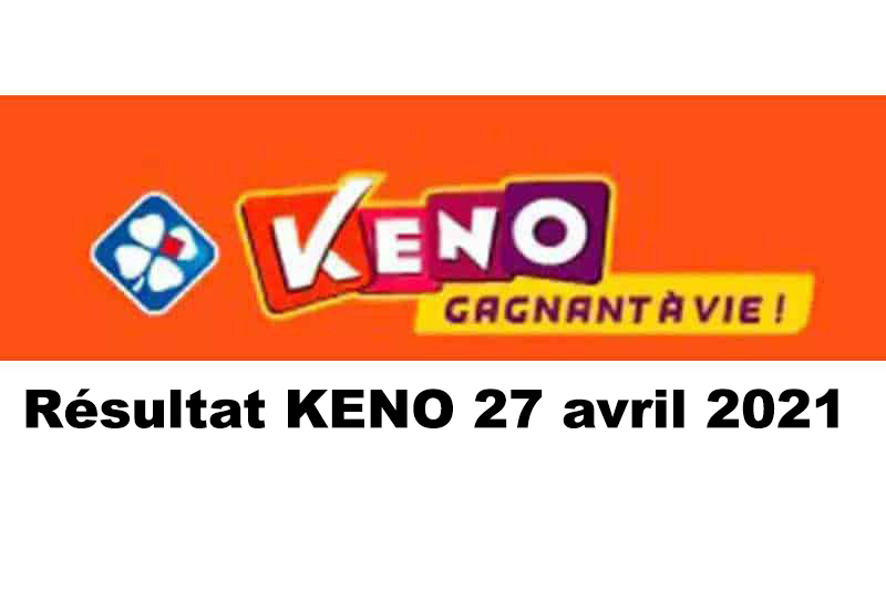 Résultat KENO 27 avril 2021 tirage FDJ midi et soir