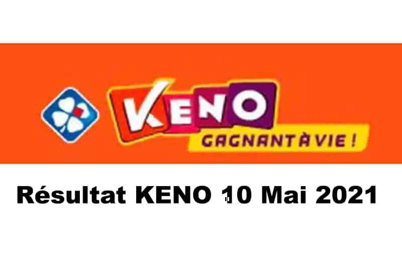 Resultat keno 10 mai 2021 tirage midi et soir