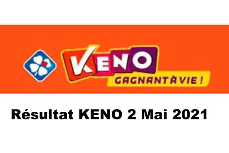 Resultat KENO 2 Mai 2021 tirage midi et soir