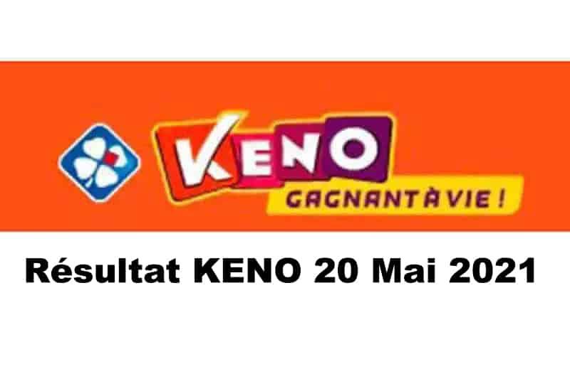 Resultat keno 20 mai 2021 tirage midi et soir