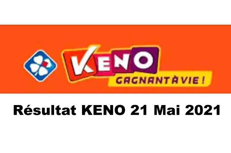 Resultat KENO 21 Mai 2021 tirage midi et soir