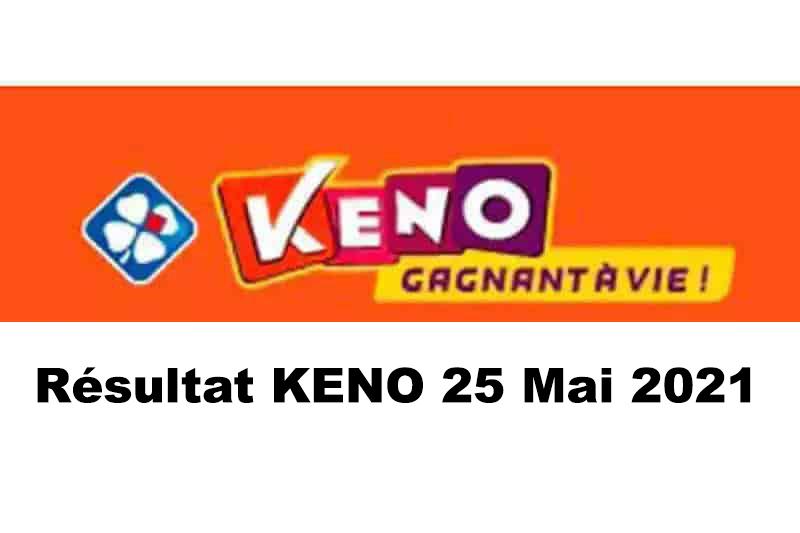Resultat KENO 25 Mai 2021 tirage midi et soir