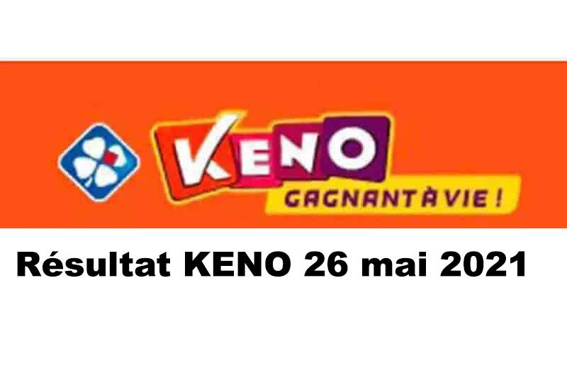 Resultat KENO 26 mai 2021 tirage midi et soir