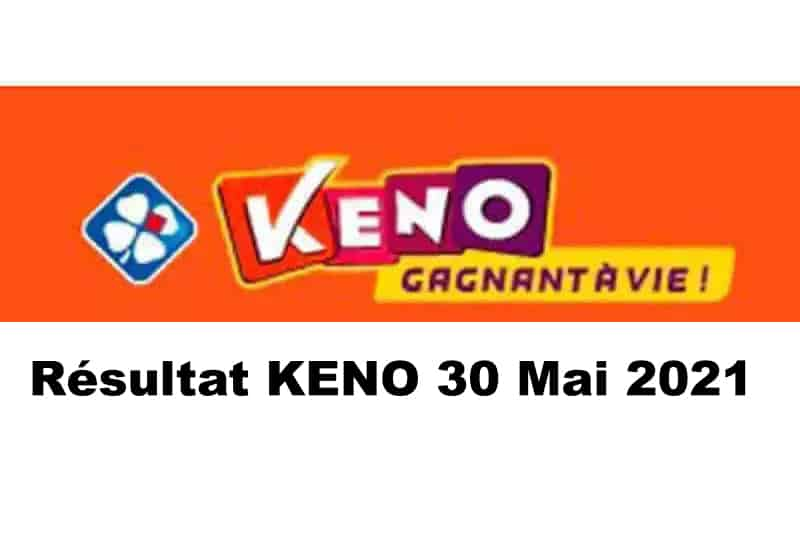Resultat KENO 30 mai 2021 tirage midi et soir