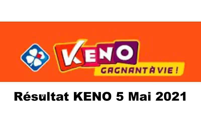 Resultat keno 5 mai 2021 tirage midi et soir