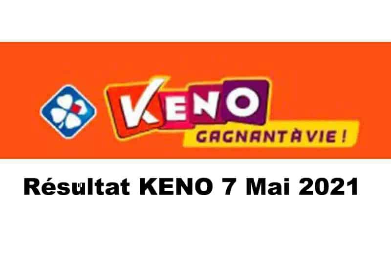 Resultat keno 7 mai 2021 tirage midi et soir