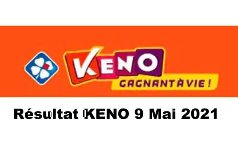 Resultat keno 9 mai 2021 tirage midi et soir
