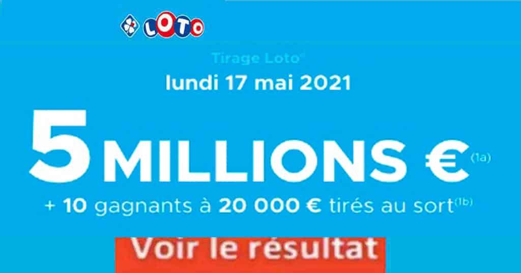 Resultat LOTO 17 mai 2021 joker+ et codes loto gagnant